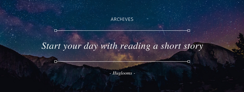 Start your day with reading a short story.